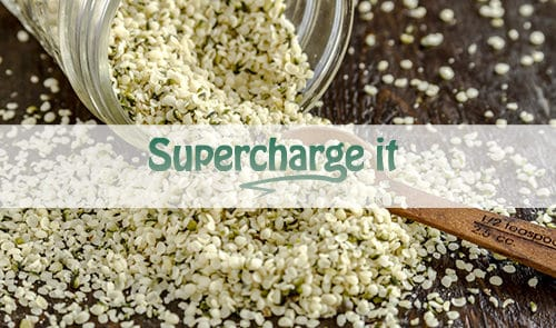 Supercharge your day with shelled hemp